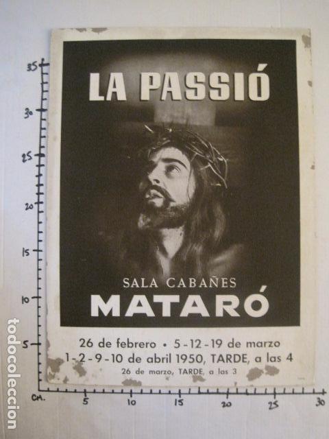 Carteles de Semana Santa: CARTEL MATARO-LA PASSIO -SALA CABAÑES - AÑO 1950- CARTON -MIDE 28 X 38 CM-VER FOTOS-(V-10.584) - Foto 6 - 83299196