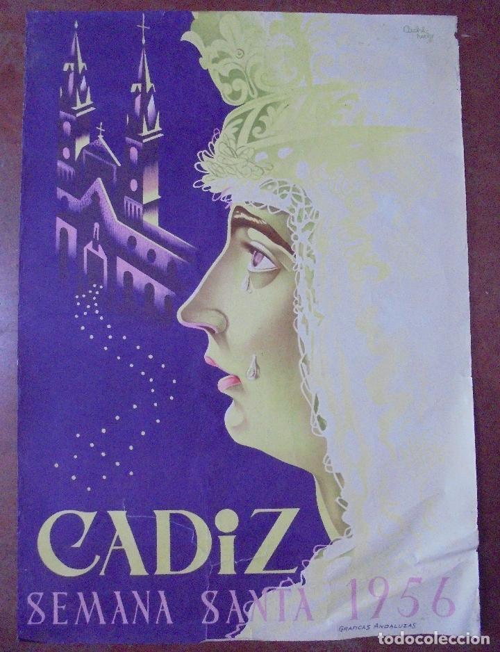 CARTEL DE LA SEMANA SANTA DE CADIZ. 1956. DIBUJANTE CACHIRULO. 88X63,5 CM (Coleccionismo - Carteles Gran Formato - Carteles Semana Santa)
