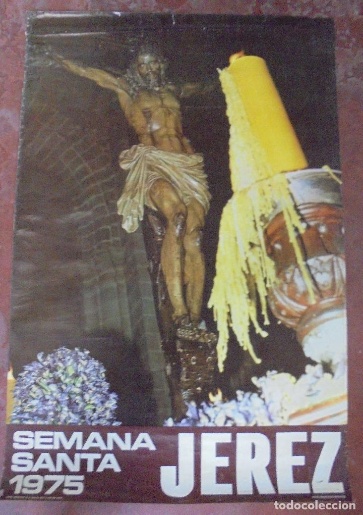 CARTEL. SEMANA SANTA JEREZ. 1975. 82X55 CM (Coleccionismo - Carteles Gran Formato - Carteles Semana Santa)