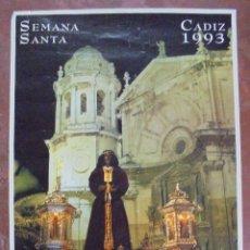 Carteles de Semana Santa: CARTEL DE SEMANA SANTA. CADIZ 1993. 68 X 41,5 CM.. Lote 85009988