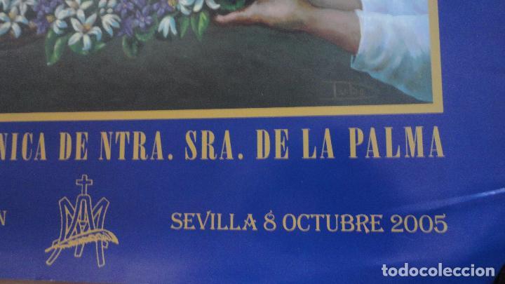 Carteles de Semana Santa: ANTIGUO CARTEL.CORONACION CANONICA.NUESTRA SEÑORA DE LA PALMA.BUEN FIN.SEVILLA.2005.PINTURA TUBE. - Foto 3 - 85864540