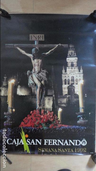 ANTIGUO CARTEL.SEMANA SANTA.SEVILLA.1992.CAJA SAN FERNANDO.FOTO ARENAS.TAMAÑO GRANDE (Coleccionismo - Carteles Gran Formato - Carteles Semana Santa)