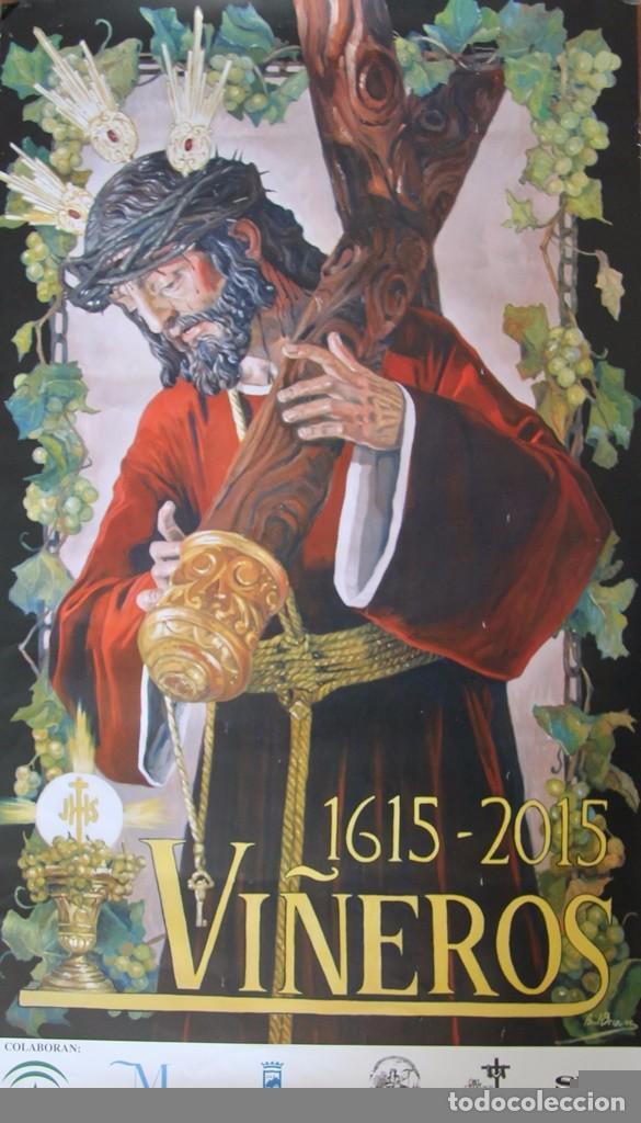 MALAGA COFRADIA DE VIÑEROS CARTEL CONMEMORATIVO DE SUS CUATROCIENTOS AÑOS 67 X 39 CM- SEMANA SANTA (Coleccionismo - Carteles Gran Formato - Carteles Semana Santa)