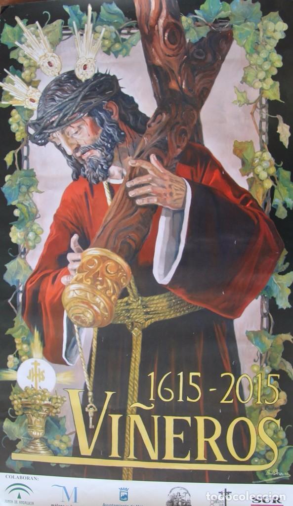 Carteles de Semana Santa: MALAGA COFRADIA DE VIÑEROS CARTEL CONMEMORATIVO DE SUS CUATROCIENTOS AÑOS 67 X 39 CM- SEMANA SANTA - Foto 3 - 87631888