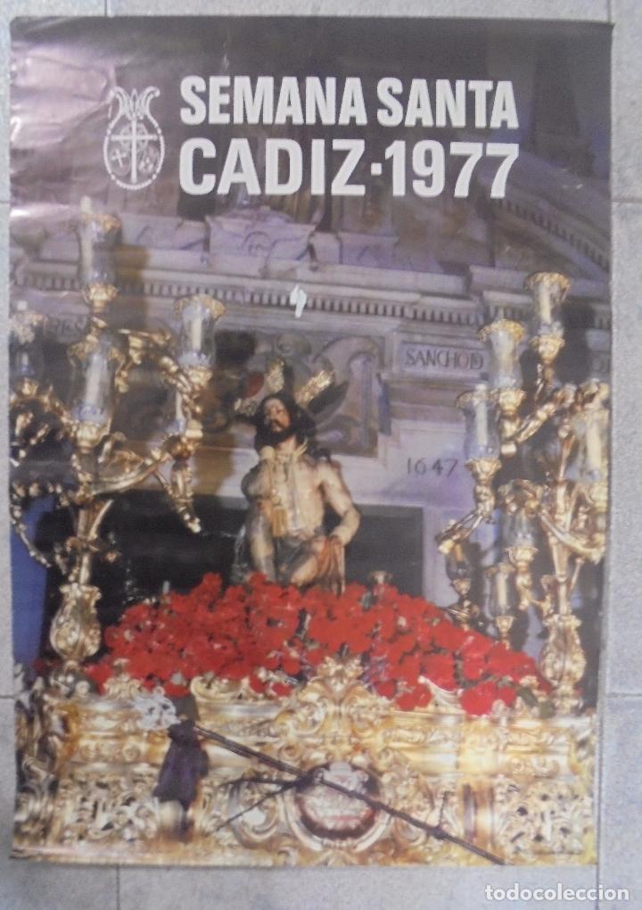 CARTEL. SEMANA SANTA CADIZ - 1977. FOTO. GUILLEN FRANCO. 69 X 48,7 CM (Coleccionismo - Carteles Gran Formato - Carteles Semana Santa)