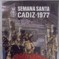 Carteles de Semana Santa: CARTEL. SEMANA SANTA CADIZ - 1977. FOTO. GUILLEN FRANCO. 69 X 48,7 CM. Lote 88299076