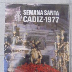 Affiches de Semaine Sainte: CARTEL. SEMANA SANTA CADIZ - 1977. FOTO. GUILLEN FRANCO. 69 X 48,7 CM. Lote 88299320