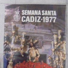 Carteles de Semana Santa: CARTEL. SEMANA SANTA CADIZ - 1977. FOTO. GUILLEN FRANCO. 69 X 48,7 CM. Lote 88299336