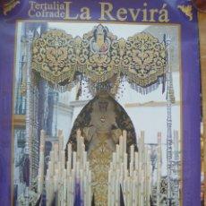 Carteles de Semana Santa: SEMANA SANTA DE SEVILLA . CARTEL CUARESMA 2011. TERTULIA COFRADE LA REVIRA. Lote 90537530