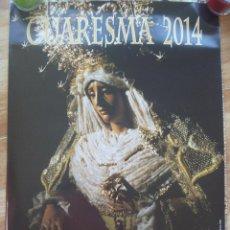 Carteles de Semana Santa: SEMANA SANTA DE CASTILLEJA DE LA CUESTA , SEVILLA . CARTEL CUARESMA 2014. Lote 93177945