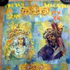 Carteles de Semana Santa: SEMANA SANTA DE SEVILLA - CARTEL DEL CENTENARIO DE LA CONCORDIA - ESPERANZA MACARENA Y GRAN PODER. Lote 94777731