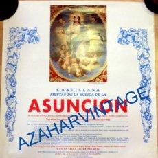 Carteles de Semana Santa: CANTILLANA, 1993. CARTEL FIESTAS DE LA SUBIDA DE LA ASUNCION, 50X70 CMS. Lote 94778799