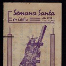 Carteles de Semana Santa: CÁDIZ SEMANA SANTA.AÑO 1938.FOLLETO DE 36 PÁGINAS.. Lote 95185051