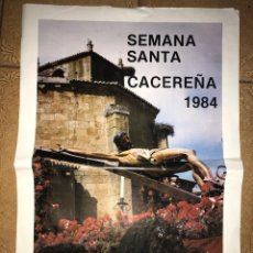 Carteles de Semana Santa: ANTIGUO CARTEL SEMANA SANTA CACEREÑA CÁCERES 1984. Lote 97678215