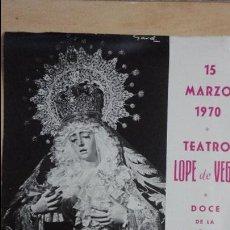 Affiches de Semaine Sainte: ANTIGUO CARTEL.PREGON SEMANA SANTA,JOSE SANCHEZ DUBE.TEATRO LOPE VEGA SEVILLA 1970.VIRGEN ESTRELLA. Lote 100644443