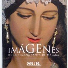 Carteles de Semana Santa: LIBRO IMAGENES DE LA SEMANA SANTA DE MALAGA CON 20 MEDALLAS DE LAS COFRADIAS VOL.I. Lote 103225991