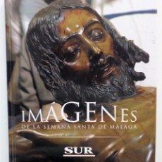 Carteles de Semana Santa: LIBRO IMAGENES DE LA SEMANA SANTA DE MALAGA CON 20 MEDALLAS DE LAS COFRADIAS VOL.II. Lote 134961735