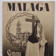 Carteles de Semana Santa: DOCUMENTO GRAFICO EDITADO POR LA AGRUPACION DE COFRADIAS SEMANA SANTA DE MALAGA AÑO 1952. Lote 103231507