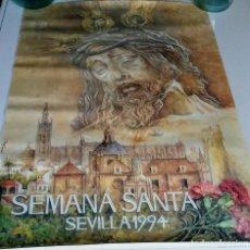 Carteles de Semana Santa: CARTEL SEMANA SANTA 1994. SEVILLA. GARCÍA GÓMEZ. Lote 105556047