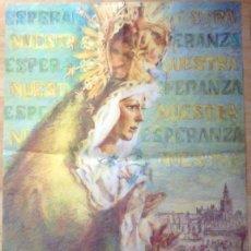 Carteles de Semana Santa: SEVILLA,1989, CARTEL 25 ANIVERSARIO CORONACION ESPERANZA MACARENA, 48X68 CMS. Lote 206906916