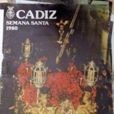 Carteles de Semana Santa: CARTEL SEMANA SANTA DE CADIZ AÑO 1980, 50X68 CMS. Lote 109474519