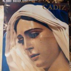 Carteles de Semana Santa: ANTIGUO CARTEL SEMANA SANTA DE CADIZ, AÑO MARIANO, DOMINGO DE RAMOS, 43X62 CMS. Lote 109476131