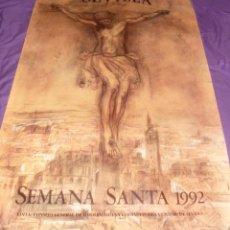 Carteles de Semana Santa: PÓSTER / CARTEL SEMANA SANTA SEVILLA 1992. Lote 109573671