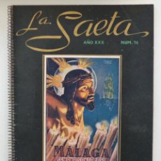 Carteles de Semana Santa: REVISTA LA SAETA AÑO 1951 SEMANA SANTA DE MALAGA . Lote 110131211