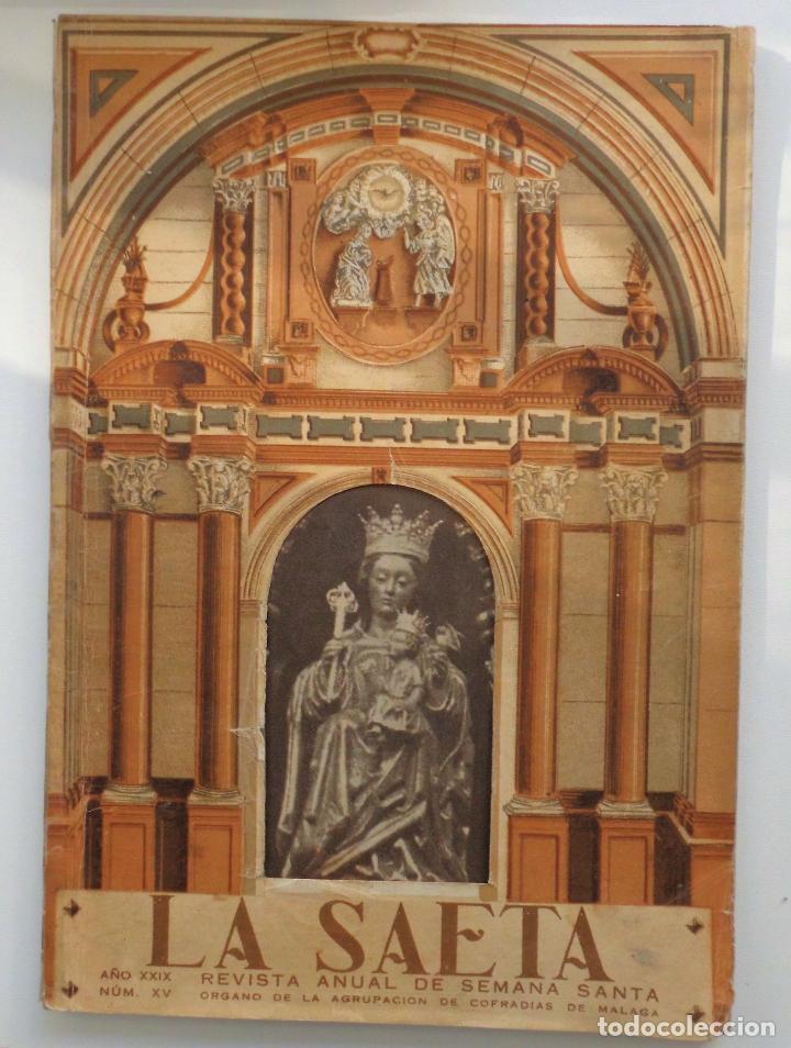 REVISTA LA SAETA AÑO 1950 SEMANA SANTA DE MALAGA (Coleccionismo - Carteles Gran Formato - Carteles Semana Santa)