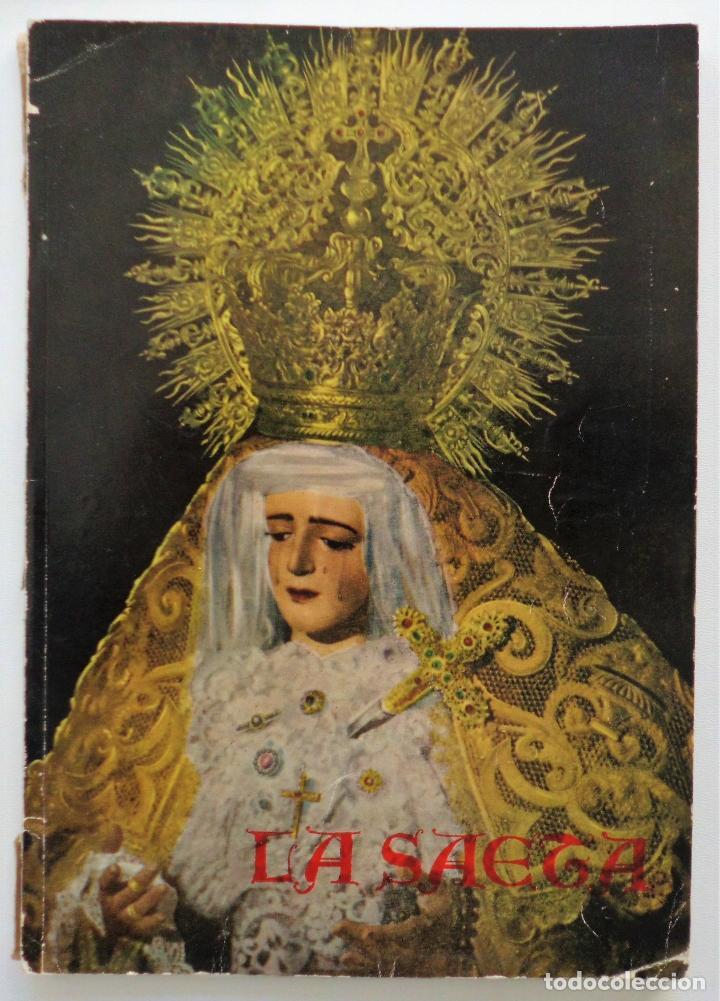 REVISTA LA SAETA AÑO 1958 SEMANA SANTA DE MALAGA (Coleccionismo - Carteles Gran Formato - Carteles Semana Santa)