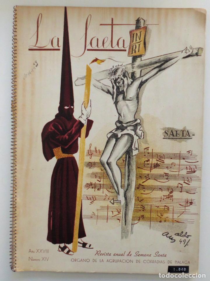 REVISTA LA SAETA AÑO 1949 SEMANA SANTA DE MALAGA (Coleccionismo - Carteles Gran Formato - Carteles Semana Santa)