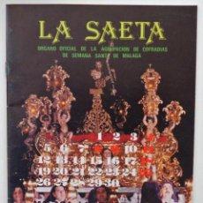Carteles de Semana Santa: REVISTA LA SAETA Nº 1 FEBRERO 1982 BOLETIN OFICIAL SEMANA SANTA DE MALAGA . Lote 110136091