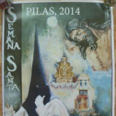 Carteles de Semana Santa: SEMANA SANTA DE PILAS , SEVILLA . CARTEL 2014. Lote 113221455