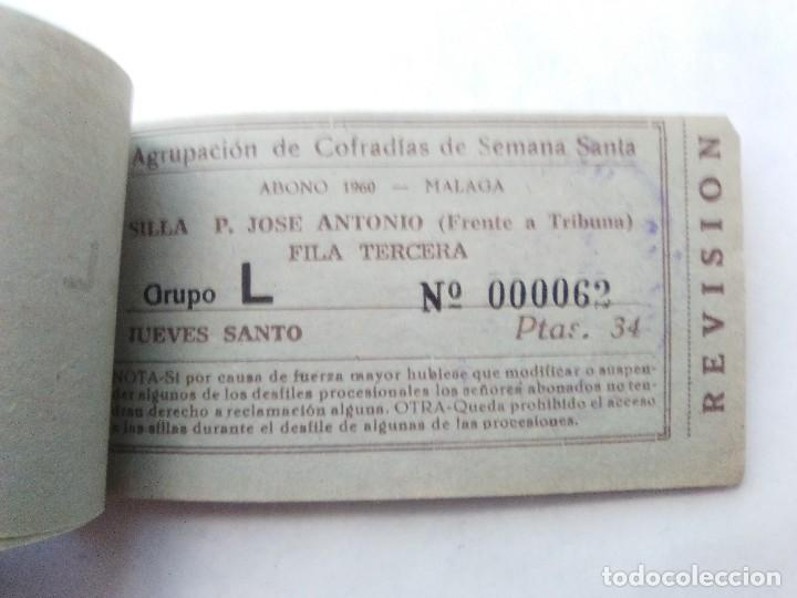 Carteles de Semana Santa: ABONO SEMANA SANTA 1960 MALAGA - AGRUPACION DE COFRADIAS - PLAZA JOSÈ ANTONIO - ENTRADA - Foto 5 - 221661920