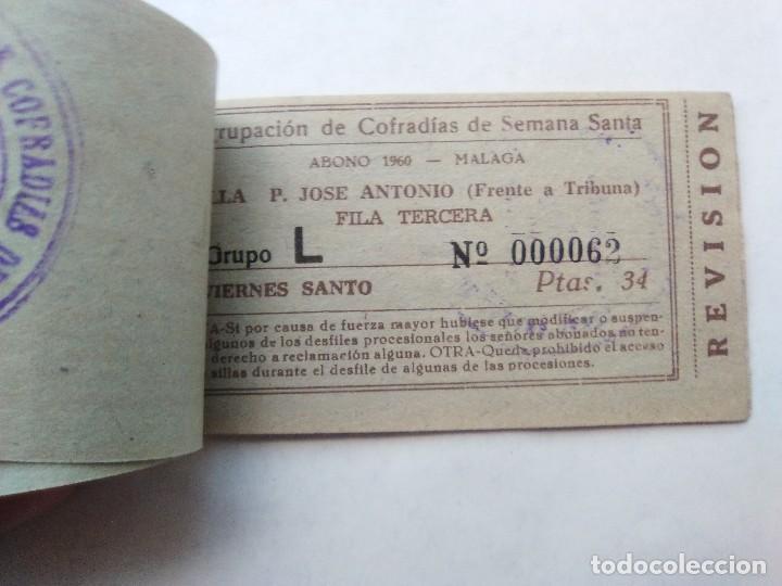 Carteles de Semana Santa: ABONO SEMANA SANTA 1960 MALAGA - AGRUPACION DE COFRADIAS - PLAZA JOSÈ ANTONIO - ENTRADA - Foto 6 - 221661920