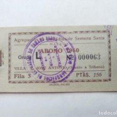 Carteles de Semana Santa: ABONO SEMANA SANTA 1960 MALAGA - AGRUPACION DE COFRADIAS - PLAZA JOSÈ ANTONIO - ENTRADA. Lote 115711227