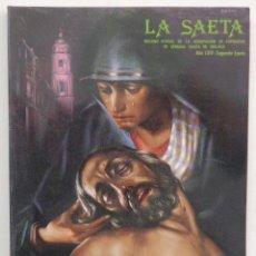 Carteles de Semana Santa: REVISTA LA SAETA 1986 SEMANA SANTA DE MALAGA . Lote 116327203