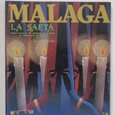 Carteles de Semana Santa: REVISTA LA SAETA 1985 SEMANA SANTA DE MALAGA . Lote 149976685