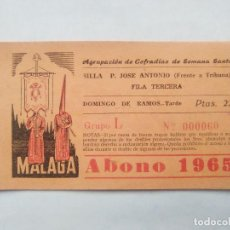 Carteles de Semana Santa: ABONO SEMANA SANTA 1965 MALAGA - AGRUPACION DE COFRADIAS - SILLA PLAZA JOSÈ ANTONIO - ENTRADA . Lote 116584427