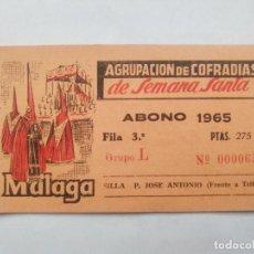 Carteles de Semana Santa: ABONO SEMANA SANTA 1965 MALAGA - AGRUPACION DE COFRADIAS - SILLA PLAZA JOSÈ ANTONIO - ENTRADA . Lote 116584619