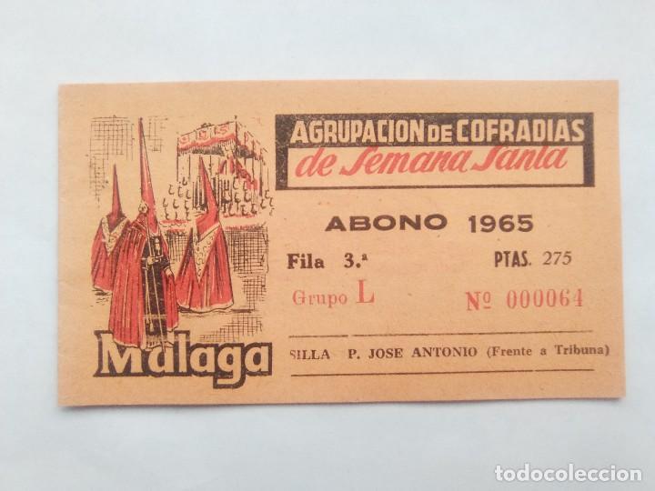 ABONO SEMANA SANTA 1965 MALAGA - AGRUPACION DE COFRADIAS - SILLA PLAZA JOSÈ ANTONIO - ENTRADA (Coleccionismo - Carteles Gran Formato - Carteles Semana Santa)