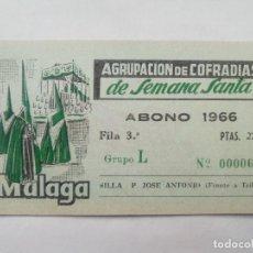 Carteles de Semana Santa: ABONO SEMANA SANTA 1966 MALAGA - AGRUPACION DE COFRADIAS - SILLA PLAZA JOSÈ ANTONIO - ENTRADA . Lote 116585647