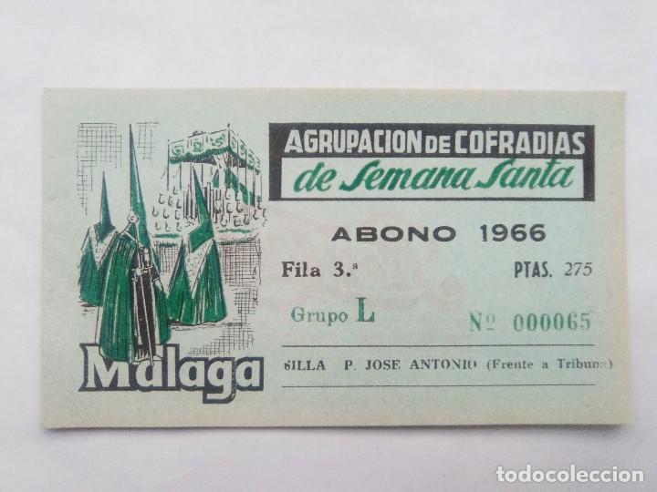 ABONO SEMANA SANTA 1966 MALAGA - AGRUPACION DE COFRADIAS - SILLA PLAZA JOSÈ ANTONIO - ENTRADA (Coleccionismo - Carteles Gran Formato - Carteles Semana Santa)