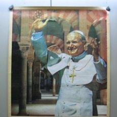 Carteles de Semana Santa: CARTEL MENSAJE DEL PAPA JUAN PABLO II EN LA MEZQUITA DE CÓRDOBA 1985. MEDIDAS 69X49 CM. Lote 116660047