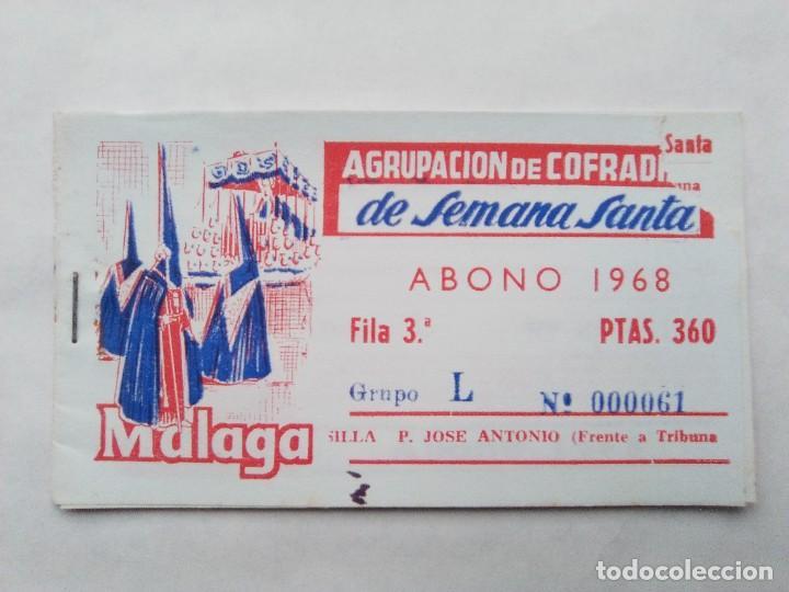 ABONO SEMANA SANTA 1968 MALAGA - AGRUPACION DE COFRADIAS - SILLA PLAZA JOSÈ ANTONIO - ENTRADA, usado segunda mano