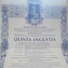 Carteles de Semana Santa: SOLEMNE QUINARIO BODAS DE PLATA QUINTA ANGUSTIA S.A.R.DON FELIPE DE BORBÓN .UTRERA.SEVILLA. Lote 116816159