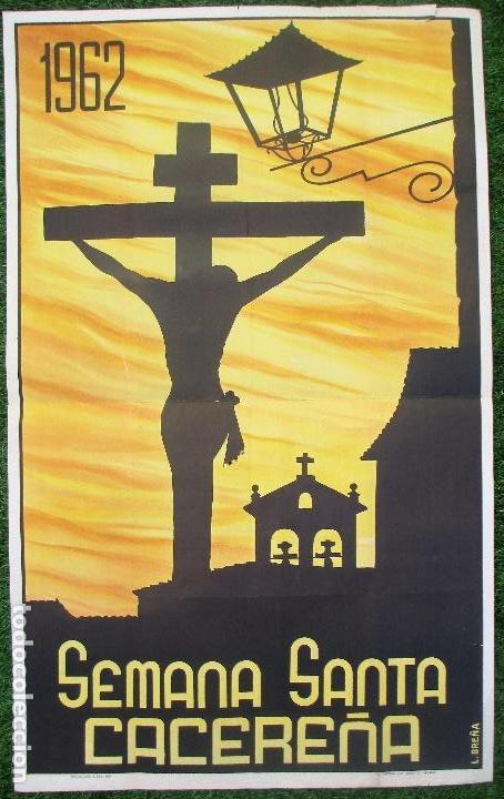CARTEL SEMANA SANTA 1962, CACEREÑA, CACERES, L.BREÑA, SS6 (Coleccionismo - Carteles Gran Formato - Carteles Semana Santa)