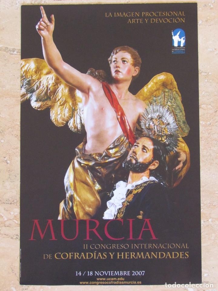 POSTER DEL II CONGRESO INTERNACIONAL DE COFRADIAS. MURCIA 2007. (Coleccionismo - Carteles Gran Formato - Carteles Semana Santa)