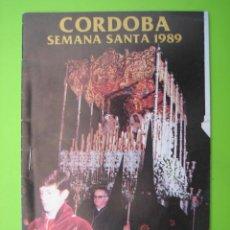 Carteles de Semana Santa: PROGRAMA DE ITINERARIOS SEMANA SANTA DE CORDOBA 1989. Lote 125905935