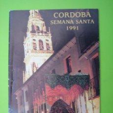 Carteles de Semana Santa: PROGRAMA DE ITINERARIOS SEMANA SANTA DE CORDOBA 1991. Lote 125906055
